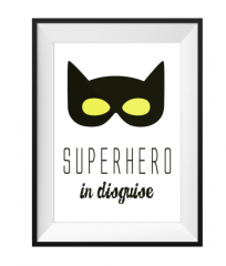 Super Hero In Disguise Print A4 Size